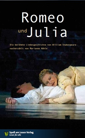 Romeo & Julia von Höhle,  Marianne, Shakespeare,  William
