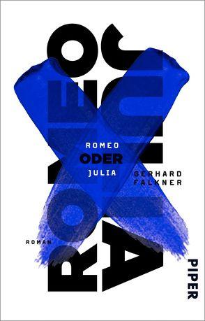 Romeo oder Julia von Falkner,  Gerhard