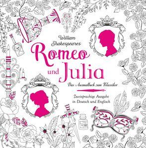 Romeo und Julia – Das Ausmalbuch von Bethan,  Janine, Chris,  Krueger, Metallinou,  Renia
