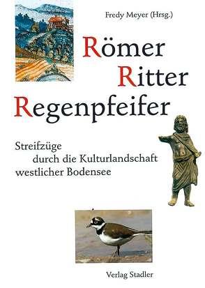 Römer, Ritter, Regenpfeifer von Meyer,  Fredy