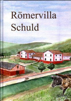 Römervilla Schuld von Meinen, Ritzdorf,  Hubertus, Schmickler, Wegner,  Hans H