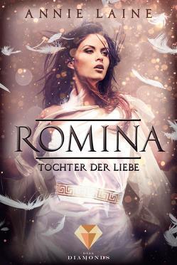 Romina. Tochter der Liebe von Laine,  Annie