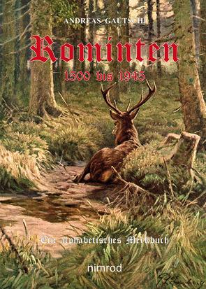 Rominten 1500 bis 1945 von Gautschi,  Andreas