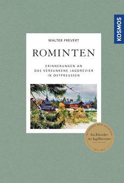 Rominten von Frevert,  Walter