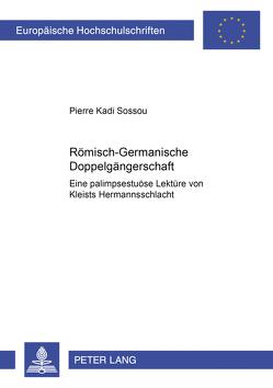 Römisch-Germanische Doppelgängerschaft von Sossou,  Pierre Kadi