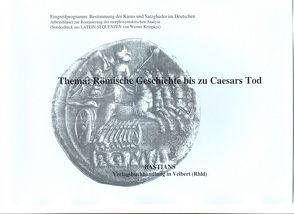 Römische Geschichte bis zu Caesars Tod von Kempkes,  Werner