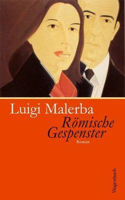 Römische Gespenster von Malerba,  Luigi, Schnebel-Kaschnitz,  Iris