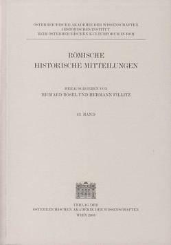 Römische Historische Mitteilungen / Römische Historische Mitteilungen Band 45/2003 von Bösel,  Richard, Fillitz,  Hermann