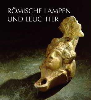 Römische Lampen und Leuchter von Goethert,  Karin, Werner,  Klaus