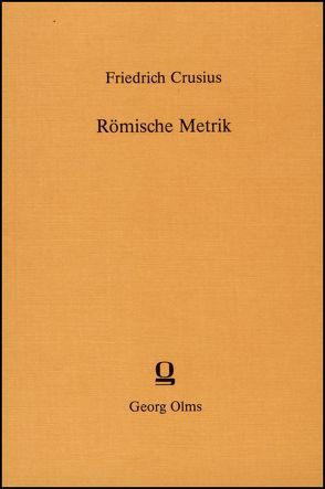 Römische Metrik von Crusius,  Friedrich