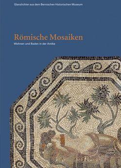 Römische Mosaiken von Bolliger Schreyer,  Sabine, Hurni,  Yvonne, Rebsamen,  Stefan