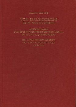 Römische Quartalschrift für christliche Altertumskunde und Kirchengeschichte…. / Vom Seelenhirten zum Wegführer von Leitgöb,  Martin