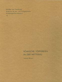 Römische Töpfereien in der Wetterau von Biegert,  Susanne