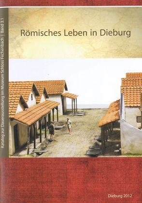 Römisches Leben in Dieburg von Lammer,  Lothar, Porzenheim,  Maria, Zuleger,  Karin