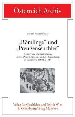 """""""Römlinge"""" und """"Preußenseuchler"""" von Weitensfelder,  Hubert"""