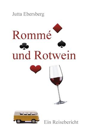 Rommé und Rotwein von Ebersberg,  Jutta