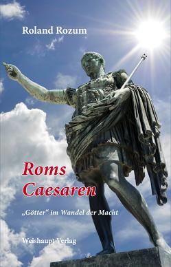 Roms Caesaren von Rozum,  Roland