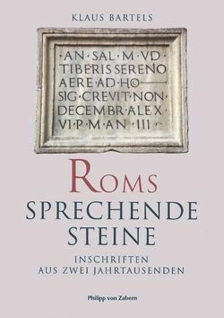 Roms sprechende Steine von Bartels,  Klaus