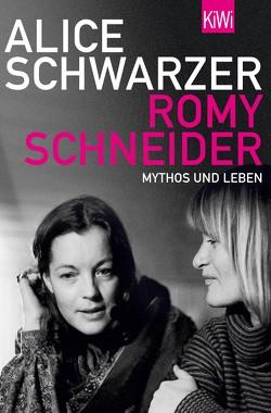 Romy Schneider von Schwarzer,  Alice
