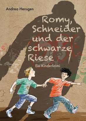 Romy, Schneider und der schwarze Riese von Hensgen,  Andrea