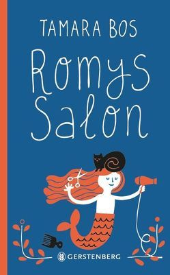 Romys Salon von Baan,  Petra, Bos,  Tamara, Kluitmann,  Andrea