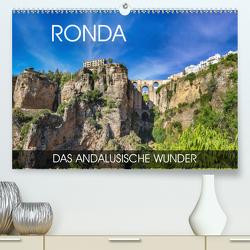 Ronda – das andalusische Wunder (Premium, hochwertiger DIN A2 Wandkalender 2020, Kunstdruck in Hochglanz) von Thoermer,  Val