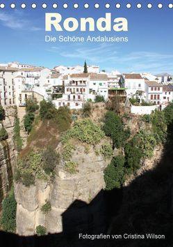 Ronda, die Schöne Andalusiens (Tischkalender 2019 DIN A5 hoch) von GbR,  Kunstmotivation, Wilson,  Cristina