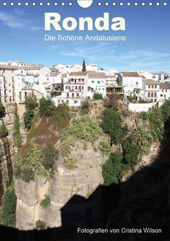 Ronda, die Schöne Andalusiens (Wandkalender 2019 DIN A4 hoch) von GbR,  Kunstmotivation, Wilson,  Cristina