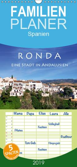 Ronda – Eine Stadt in Andalusien – Familienplaner hoch (Wandkalender 2019 , 21 cm x 45 cm, hoch) von Seidl,  Helene