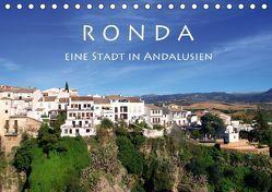 Ronda – Eine Stadt in Andalusien (Tischkalender 2018 DIN A5 quer) von Seidl,  Helene
