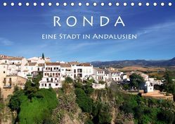 Ronda – Eine Stadt in Andalusien (Tischkalender 2019 DIN A5 quer) von Seidl,  Helene