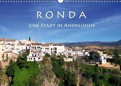 Ronda – Eine Stadt in Andalusien (Wandkalender 2018 DIN A3 quer) von Seidl,  Helene
