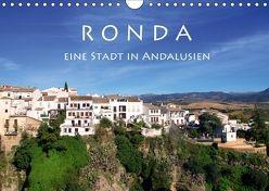 Ronda – Eine Stadt in Andalusien (Wandkalender 2018 DIN A4 quer) von Seidl,  Helene