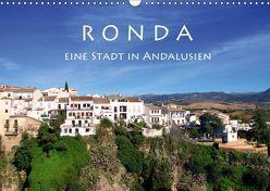 Ronda – Eine Stadt in Andalusien (Wandkalender 2019 DIN A3 quer) von Seidl,  Helene