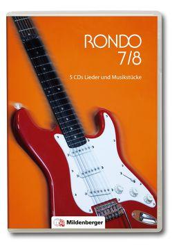 RONDO 7/8 – Lieder und Musikstücke · Neubearbeitung