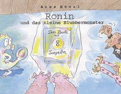 Ronin und das kleine Blubbermonster – Teil 2 von Gerth,  Barbara, Höwel,  Arne