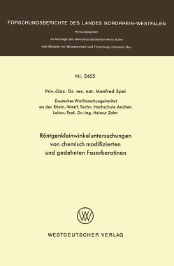 Röntgenkleinwinkeluntersuchungen von chemisch modifizierten und gedehnten Faserkeratinen von Spei,  Manfred