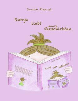 Ronya liebt Mami's Geschichten von Frenzel,  Sandra