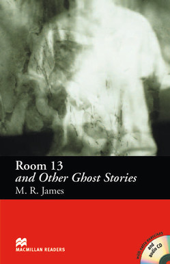 Room 13 and Other Ghost Stories von Colbourn,  Stephen, James,  M R, Milne,  John