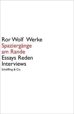 Ror Wolf Werke / Spaziergänge am Rande von Wilm,  Jan, Wolf,  Ror