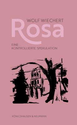 Rosa von Wiechert,  Wolf