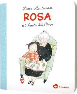Rosa ist heute bei Oma von Anderson,  Lena, Drewes,  Svenja