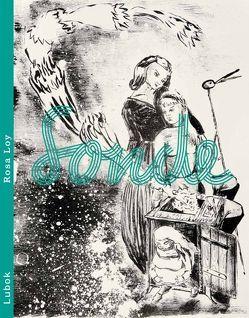 Rosa Loy: Sonde von Loy,  Rosa, Rauch,  Neo, Schreiber,  Daniel J.
