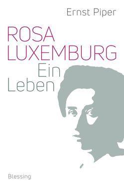 Rosa Luxemburg von Piper,  Ernst