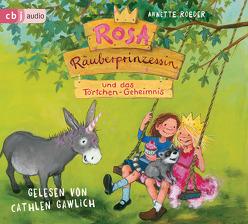 Rosa Räuberprinzessin und das Törtchen-Geheimnis von Engelking,  Katrin, Gawlich,  Cathlen, Roeder,  Annette