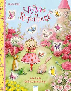 Rosa Rosenherz / Rosa Rosenherz. Zehn bunte Zauberschmetterlinge von Dahle,  Stefanie