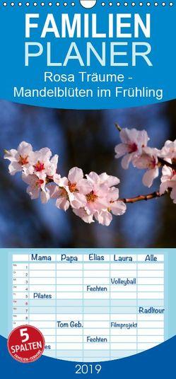 Rosa Träume – Mandelblüten im Frühling – Familienplaner hoch (Wandkalender 2019 , 21 cm x 45 cm, hoch) von Di Chito,  Ursula