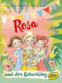 Rosa und der Geburtstag (Bd. 2) von Kreuzer,  Kristina, von Sperber,  Annabelle