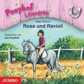 Rosa und Ravioli von Hupfeld,  Jule, McKain,  Kelly