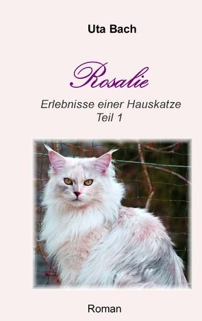 Rosalie von Bach,  Uta